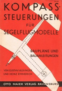 "Photo 1: This is the cover of an old paperback with the description of the compass-controlled glider. The model aircraft had a so-called ""canard"" configuration―a very modern design concept. Some highly sophisticated fighter planes are based on the same principle. (Photo used with permission of Ravensburger.)"